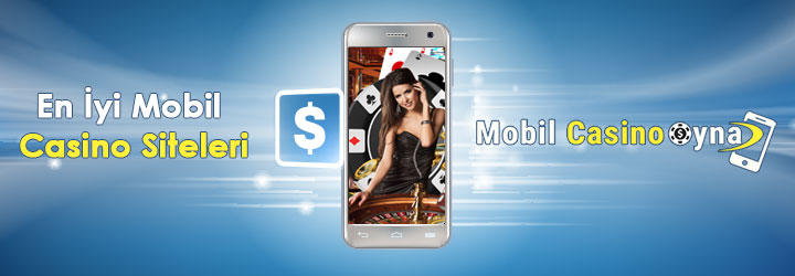 mobil casino oyna